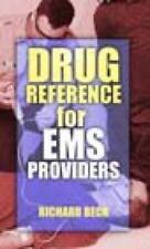 Drug Reference for EMS Providers by Beck, Richard K.