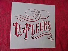 """New Stencil - Le Fleurs Word Art Stencil 6"""" X 6"""""""