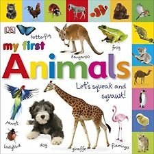 My First Animals Let's Squeak and Squawk (My First Board Book) New Board book