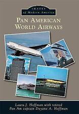 Images of Modern America: Pan American World Airways by Laura J. Hoffman...