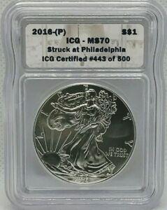 2016 (P) AMERICAN EAGLE $1 ICG MS70 STRUCK AT PHILADELPHIA Silver Coin #443/500