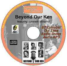 Beyond Our Ken 87 Old Time Radio Episodes Audio MP3 CD OTR  Kenneth Williams