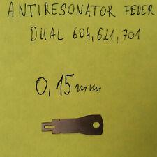 Dual 604,621,701 Gewicht antiresonator Feder - 0,15mm dick