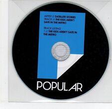 (EG746) Satellite Stories, The Kids Aren't Safe In The Metro - 2013 DJ CD