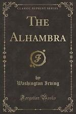 The Alhambra (Classic Reprint) by Washington Irving (Paperback / softback, 2017)