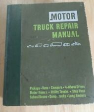Motor Truck Repair Manual by Louis C. Forier, 32d edition (1979, Motor)