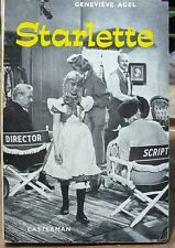 Starlette,  Geneviève AGEL,  Casterman 1964, roman documentaire