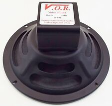 "VOR 8"" Alnico 25 watt Guitar Speaker 4 ohms - Good for Fender Champs - V8A25-4"