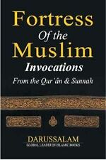 Fortress of the Muslim Invocations from the Qura'an & Sunnah by darussalam