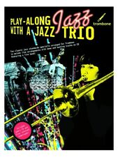 Learn to Play-Along Jazz Trio Songs Tunes Hits Blues Trombone MUSIC BOOK & CD