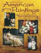 Collecting American Paintings (Identification & Values (Collector Books))
