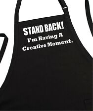 Chef Apron Stand Back I'm Having A Creative Moment, Two Pockets, Adjustable Neck