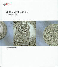 UBS AUCTION 63 AUKTIONSKATALOG 2005 GOLD AND SILVER COINS