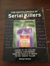 2000 The Encyclopedia of Serial Killers by Michael Newton