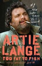 Too Fat to Fish by Bozza, Anthony, Lange, Artie, Good Book