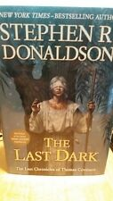 Last Chronicles of Thomas Covenant The Last Dark by Stephen Donaldson (2013) HC