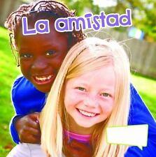 La amistad (Friends) (El Pequeno Mundo De Las Habilidades Sociales)-ExLibrary