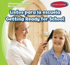 Listos Para La Escuela / Getting Ready for School (Podemos Hacerlo! / We Can Do