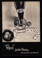 3w493/ Alte Reklame - von 1960 - PEPSI …frischer Schwung für Leute von Heute