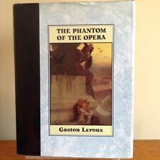 The Phantom Of The Opera:Gaston Leroux (Hardback, 1992 ) Illustrated