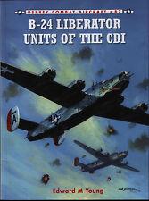 B-24 LIBERATOR unités de the CBI (Osprey Combat d'aéronefs 87) - Neuf copie