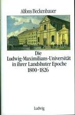 Ludwig Maximilian universidad Landshut 1800-1826 cronología historia Baviera uni