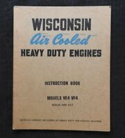 ORIGINAL WISCONSIN VE4 VF4 HEAVY DUTY AIR COOLED ENGINES OPERATOR & PARTS MANUAL