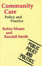 Very Good, Community Care: Policy and Practice (Public Policy and Politics), Smi