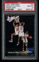 1992-93 Upper Deck Shaquille O'Neal Rookie 1B Trade Card PSA 10 Gem Mint RC Shaq