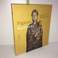 FIGURES DE MADONES : VIERGES SCULPTEES DES VOSGES XIIe / XVIe Lorraine -YY-13911