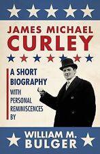 James Michael Curley: By Allison, Robert, Bulger, William