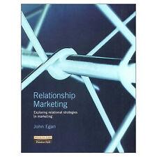 Very Good, Relationship Marketing: Exploring relational strategies in marketing,