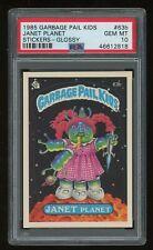 1985 Janet Planet PSA 10 Garbage Pail Kids Sticker #63B *NICE* GPK Series 2