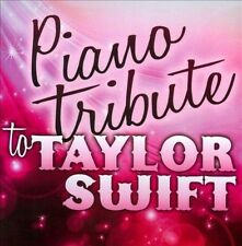 Piano Tribute to Taylor Swift 2011 by SWIFT,TAYLOR TRIBUTE