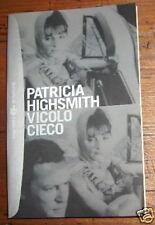VICOLO CIECO P. HIGH SMITH TASCABILI BOMPIANI 88 L1