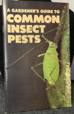 A Gardener's Guide To Common Insect Pests-Vintage 1978