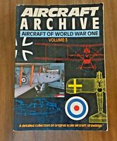 AIRCRAFT ARCHIVE - AIRCRAFT OF WORLD WAR ONE - VOLUME 3 (PAPERBACK)