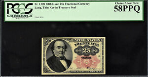 Fractional Currency Fifth Issue 25 Cents FR# 1308 LONG THIN KEY AUNC PCGS 58 PPQ
