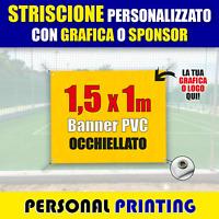 STRISCIONE PUBBLICITARIO PERSONALIZZATO 1,5x1 m striscioni BANNER PVC economico