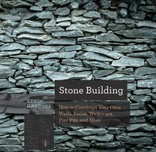 Countryman Know How: Stone Building : How to Construct Your Own Walls,...