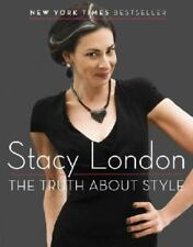 NEW - The Truth About Style by London, Stacy