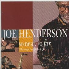 JOE HENDERSON   CD  SO NEAR SO FAR  MUSIC FOR MILES