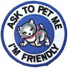 """Ask To Pet Me I'm Friendly"" Guide Dog Service Animal Iron On Gear Vest Patch"