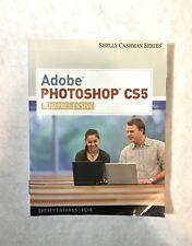 ADOBE Photoship CS5 Comprehensive Shelly Cashman Learning CD Book Course
