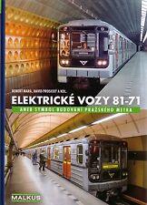 Book - Elektricke Vozy 81-71 - Soviet Underground Trains Prague Metro 1978 1990