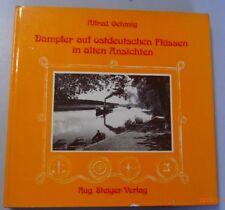 Dampfer auf ostdeutschen Flüssen in alten Ansichten /Alfred Oehming