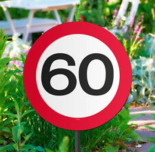 60TH BIRTHDAY PARTY AGE GARDEN TRAFFIC SIGN