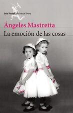 La emocion de las cosas (Spanish Edition)