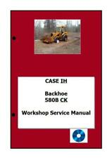 Case Backhoe Workshop Manual Digital 580B 580F