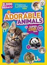 National Geographic Kids Adorable Animals Super Sticker Activity Book: 2,000 Sti